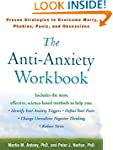 The Anti-Anxiety Workbook: Proven Str...