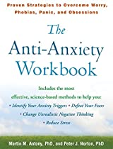 EBOOK The Anti-Anxiety Workbook: Proven Strategies to Overcome Worry, Phobias, Panic, and Obsessions (The Guilford Self-Help Workbook Series) [P.D.F]