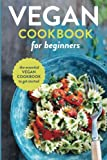 The Vegan Cookbook for Beginners was made for the everyday cook who wants to add delicious vegan meals into their diet and experience amazing health results. Plant-based meals celebrate the rich, natural flavors of fruits, vegetables, and nuts, and c...