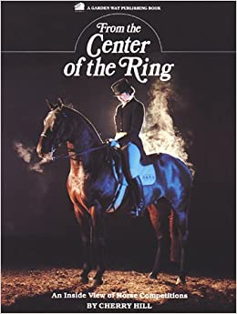 From the Center of the Ring: An Inside View of Horse Competitions