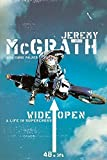 img - for Wide Open: A Life in Supercross 1st edition by McGrath, Jeremy (2004) Hardcover book / textbook / text book