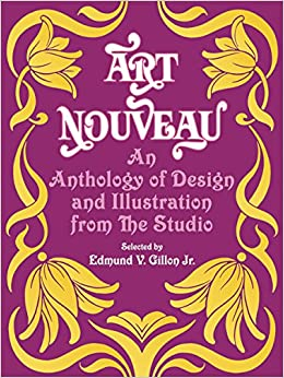 amazon art nouveau an anthology of design and illustration from