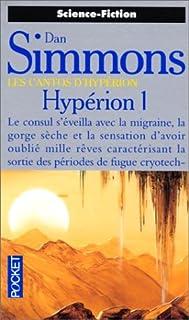 Les cantos d'Hypérion 01 : Hypérion, Simmons, Dan