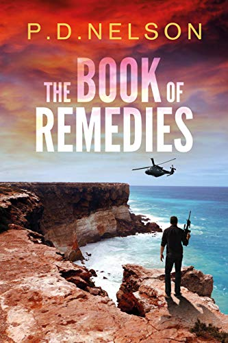 The Book of Remedies (The Man Called Kelly Series 3) by [Nelson, P.D.]