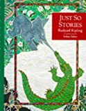 Just So Stories, Rudyard Kipling, 1857939042
