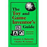 The Toy & Game Inventor's Guide