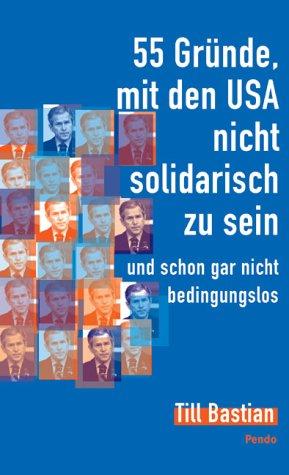 55-grnde-mit-den-usa-nicht-solidarisch-zu-sein-und-schon-gar-nicht-bedingungslos