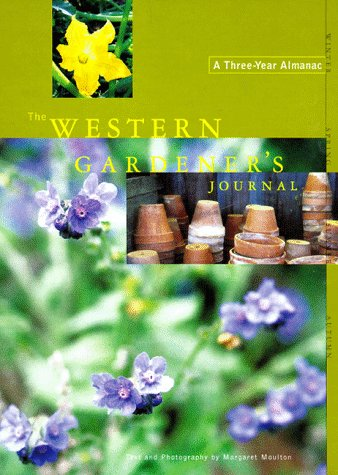 The Western Gardener's Journal : A Three-Year Almanac