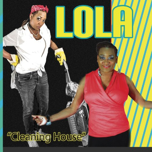 cleaning house by lola on amazon music. Black Bedroom Furniture Sets. Home Design Ideas