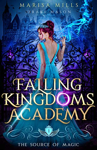 The Source of Magic: Thieves & Demons (Academy of Falling Kingdoms Series Book 1)