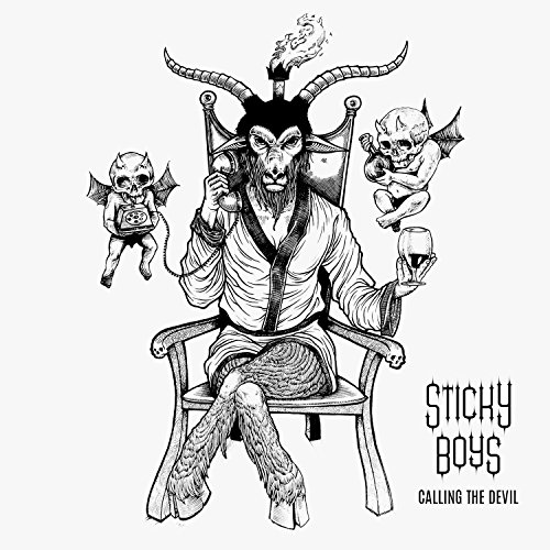 STICKY BOYS - CALLING THE DEVIL (UK)