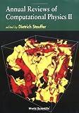 Annual Reviews of Computational Physics, D. Stuaffer, 9810221762