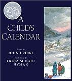 A Child's Calendar, John Updike, 0823417662