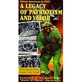 Legacy of Patriotism & Valor: African Amer Wwii