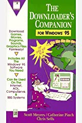 The Downloader's Companion for Windows 95 Paperback