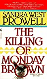 The Killing of Monday Brown (A Phoebe Siegel Mystery)