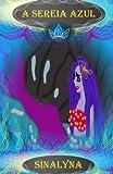 A Sereia Azul, Sinalyna, 1479307637