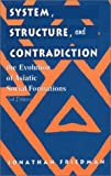 System, Structure and Contradiction, Jonathan Friedman, 076198934X