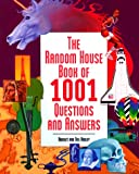 The Random House Book of 1001 Questions and Answers, Bridget Ardley and Neil Ardley, 039489992X