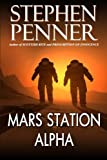 Mars Station Alpha, Stephen Penner, 0615574750