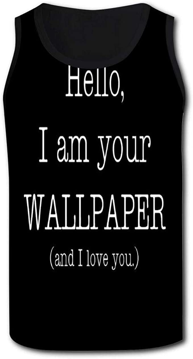 Hello I Am Your Wallpaper Men S Sleeveless Quick Drying Tank Top T