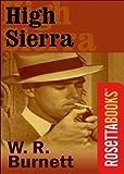 High Sierra (RosettaBooks Into Film Book 17)