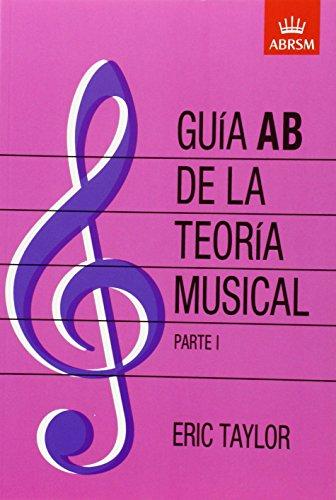 Descargar Libro Guía Ab De La Teoría Musical Parte 1: Spanish Edition: Pt. 1 Eric Taylor