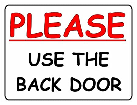 L2464 Large Please Use The Back Door Funny Metal Advertising Wall