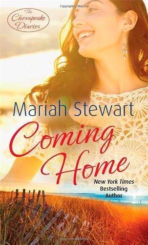 - Coming Home: Number 1 in series (Chesapeake Diaries) by Stewart, Mariah (2012) Paperback