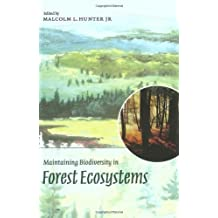 Maintaining Biodiversity in Forest Ecosystems