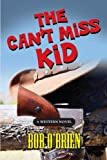 The Can't Miss Kid, Bob O'Brien, 1626464464