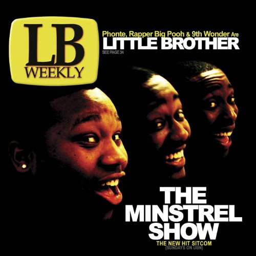 Welcome to the Minstrel Show (feat. Yahzarah) [Clean] (Little Brother Welcome To The Minstrel Show)
