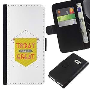 Samsung Galaxy S6 EDGE / SM-G925(NOT FOR S6!!!) Modelo colorido cuero carpeta tirón caso cubierta piel Holster Funda protección - Today Great Flag White Text Minimalist