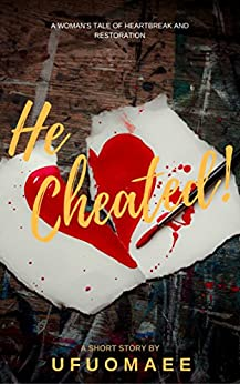 Download for free He Cheated!