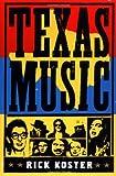 Texas Music, Rick Koster, 0312254253