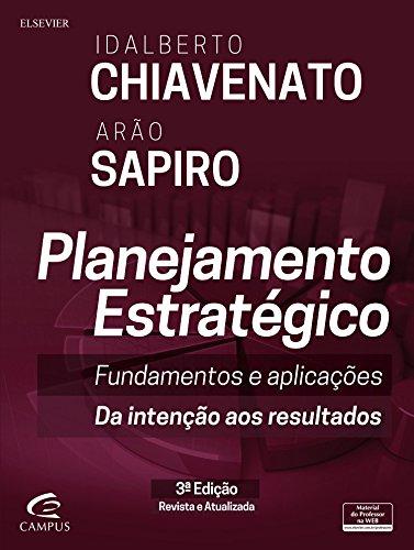 Planejamento Estratégico: Fundamentos e Aplicações