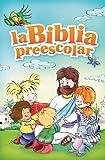 La Biblia preescolar (Spanish Edition)