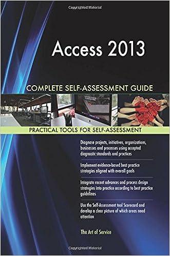 Access 2013 Complete Self-Assessment Guide: Gerardus Blokdyk