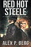 Red Hot Steele (Daggers & Steele) (Volume 1)