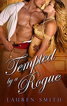 Tempted By A Rogue by [Smith, Lauren]