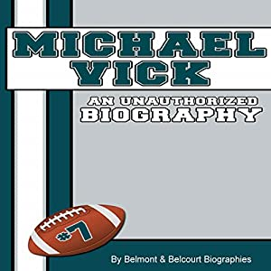 Michael Vick: An Unauthorized Biography Audiobook
