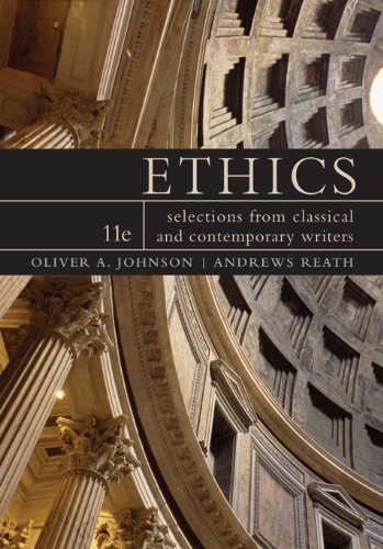 Ethics: Selections from Classic and Contemporary Writers (Oliver Selection)