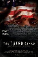 The Third Jihad: Radical Islam's Vision for America