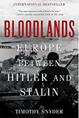 Bloodlands: Europe Between Hitler and Stalin Hardcover