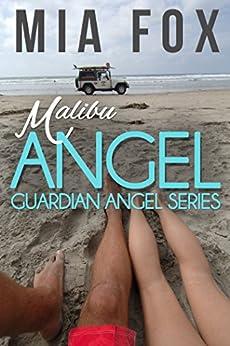 Malibu Angel (Guardian Angel Book 1) by [Fox, Mia]