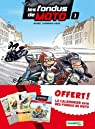 Les fondus de moto, tome 1 par Mirabelle