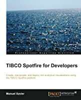 TIBCO Spotfire for Developers Front Cover