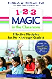 img - for 1-2-3 Magic in the Classroom: Effective Discipline for Pre-K through Grade 8 book / textbook / text book
