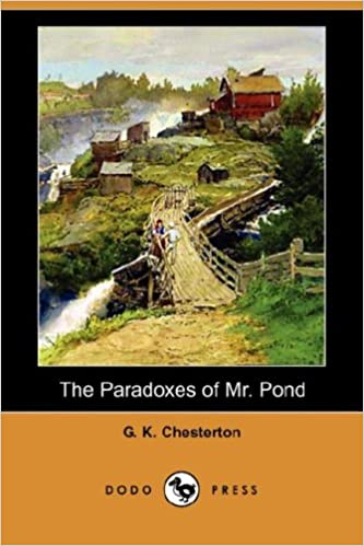 The Paradoxes of Mr. Pond (Dodo Press): G. K. Chesterton ...