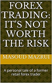 Forex trading is it worth the risk